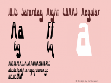 10.15 Saturday Night (BRK) Regular Version 2.14 Font Sample