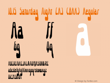 10.15 Saturday Night [R] (BRK) Regular Version 2.23 Font Sample
