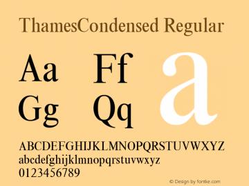 ThamesCondensed Regular 001.310 Font Sample