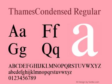ThamesCondensed Regular Altsys Fontographer 3.5  11/10/97 Font Sample