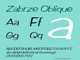Zabrze Oblique 1.0 Tue Oct 04 15:41:24 1994 Font Sample
