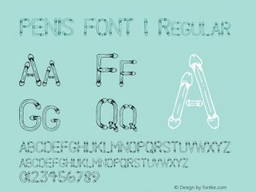 PENIS FONT 1 Regular Altsys Fontographer 4.1 10/4/95 Font Sample