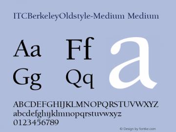 ITCBerkeleyOldstyle-Medium Medium Version 1.00 Font Sample