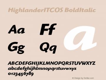 HighlanderITCOS BoldItalic Version 1.00 Font Sample