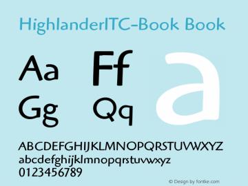 HighlanderITC-Book Book Version 1.00 Font Sample