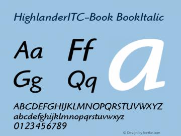 HighlanderITC-Book BookItalic Version 1.00 Font Sample