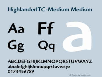 HighlanderITC-Medium Medium Version 1.00 Font Sample