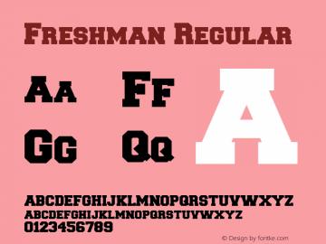 Freshman Regular Macromedia Fontographer 4.1.3 10.01.1999 Font Sample