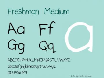 Freshman Medium Version 001.000 Font Sample