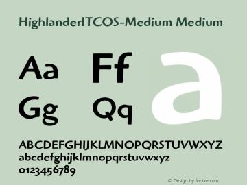 HighlanderITCOS-Medium Medium Version 1.00 Font Sample