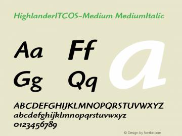 HighlanderITCOS-Medium MediumItalic Version 1.00 Font Sample