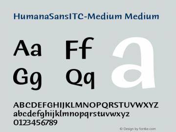 HumanaSansITC-Medium Medium Version 1.00 Font Sample