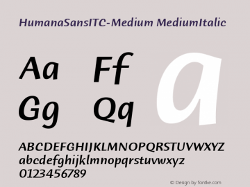 HumanaSansITC-Medium MediumItalic Version 1.00 Font Sample
