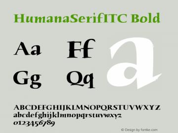 HumanaSerifITC Bold Version 1.00 Font Sample