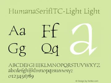 HumanaSerifITC-Light Light Version 1.00 Font Sample