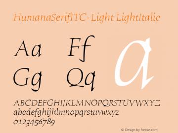 HumanaSerifITC-Light LightItalic Version 1.00 Font Sample
