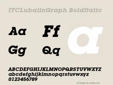 ITCLubalinGraph BoldItalic Version 1.00 Font Sample