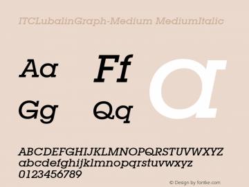 ITCLubalinGraph-Medium MediumItalic Version 1.00 Font Sample