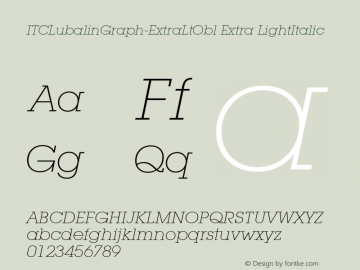 ITCLubalinGraph-ExtraLtObl Extra LightItalic Version 1.00 Font Sample