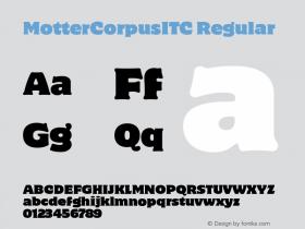 MotterCorpusITC Regular Version 1.00 Font Sample