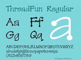ThreadFun Regular Altsys Fontographer 4.0.2 10/29/93 Font Sample