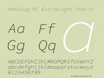Hasklug ExtraLight Italic Nerd Font Complete Mono Windows Compatible Version 1.030;PS 1.0;hotconv 1.0.88;makeotf.lib2.5.647800 Font Sample