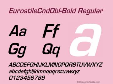 EurostileCndObl-Bold Converted from D:\NYFONT\ST000234.TF1 by ALLTYPE图片样张