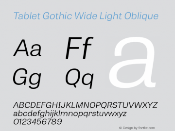 TabletGothicWide-LightOblique 1.000图片样张