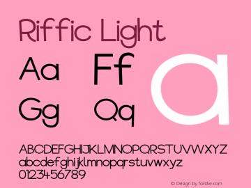 Riffic Light Version 1.24;August 20, 2017;FontCreator 11.0.0.2388 64-bit图片样张