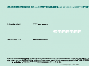 Stretch Regular Macromedia Fontographer 4.1.3 3/18/02 Font Sample