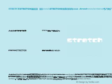 Stretch Regular Macromedia Fontographer 4.1.3 1/19/01 Font Sample