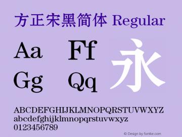 方正宋黑简体 Regular 1.00 Font Sample