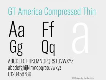 GT America Compressed Thin Version 5.001;PS 005.001;hotconv 1.0.88;makeotf.lib2.5.64775图片样张