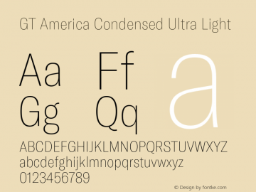 GT America Condensed Ultra Light Version 5.001;PS 005.001;hotconv 1.0.88;makeotf.lib2.5.64775图片样张