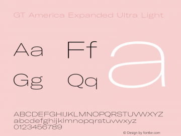 GT America Expanded Ultra Light Version 5.001;PS 005.001;hotconv 1.0.88;makeotf.lib2.5.64775图片样张