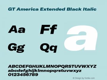 GT America Extended Black Italic Version 4.001;PS 004.001;hotconv 1.0.88;makeotf.lib2.5.64775图片样张