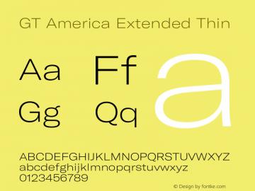 GT America Extended Thin Version 5.001;PS 005.001;hotconv 1.0.88;makeotf.lib2.5.64775图片样张