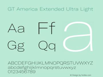 GT America Extended Ultra Light Version 5.001;PS 005.001;hotconv 1.0.88;makeotf.lib2.5.64775图片样张