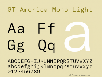 GT America Mono Light Version 2.001;PS 002.001;hotconv 1.0.88;makeotf.lib2.5.64775图片样张