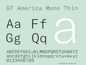GT America Mono Thin Version 2.001;PS 002.001;hotconv 1.0.88;makeotf.lib2.5.64775图片样张