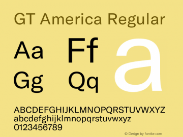 GT America Regular Version 5.001;PS 005.001;hotconv 1.0.88;makeotf.lib2.5.64775图片样张