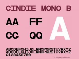 Cindie Mono B Version 1.000;PS 002.000;hotconv 1.0.70;makeotf.lib2.5.58329图片样张