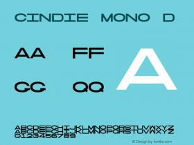 Cindie Mono D Version 1.000;PS 002.000;hotconv 1.0.70;makeotf.lib2.5.58329图片样张