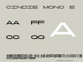 Cindie Mono E Version 1.000;PS 002.000;hotconv 1.0.70;makeotf.lib2.5.58329图片样张