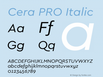 Cera PRO Regular Italic Version 1.001;PS 001.001;hotconv 1.0.70;makeotf.lib2.5.58329图片样张