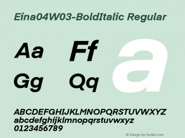 Eina 04 W03 BoldItalic Version 1.00图片样张