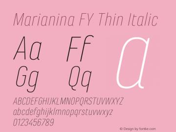 Marianina FY Thin Italic Version 1.000图片样张