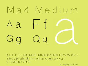 Ma4 Medium Version 001.000 Font Sample
