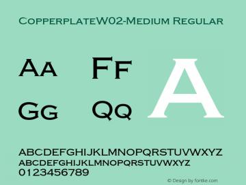 Copperplate W02 Medium Version 1.1图片样张