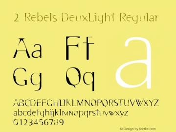 2 Rebels DeuxLight W00 Regular Version 4.10图片样张
